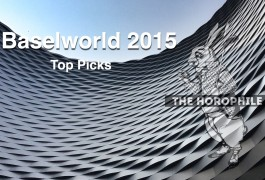 The Horophile's Top Picks from Baselworld 2015